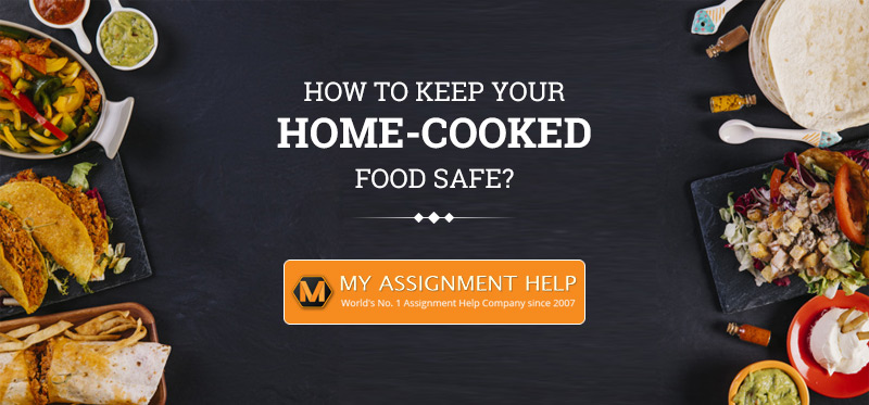 How to keep your home-cooked food safe?