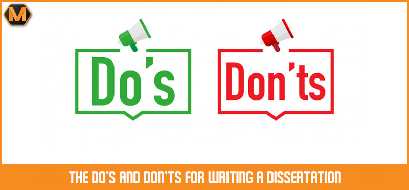 do's and don'ts for writing a dissertation