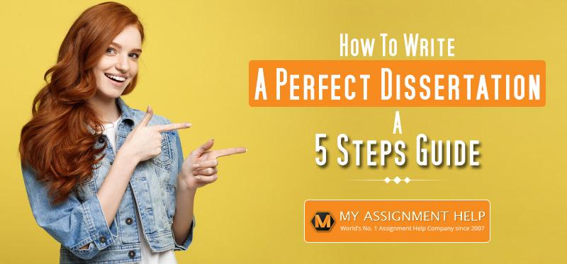 Write a Perfect Dissertation