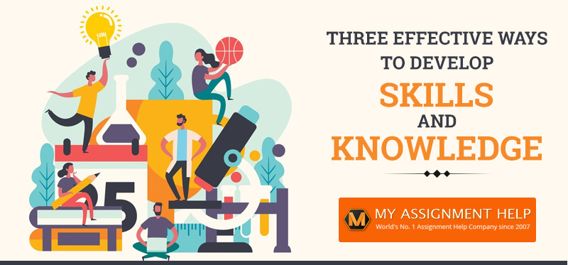 how to Develop Skills and Knowledge