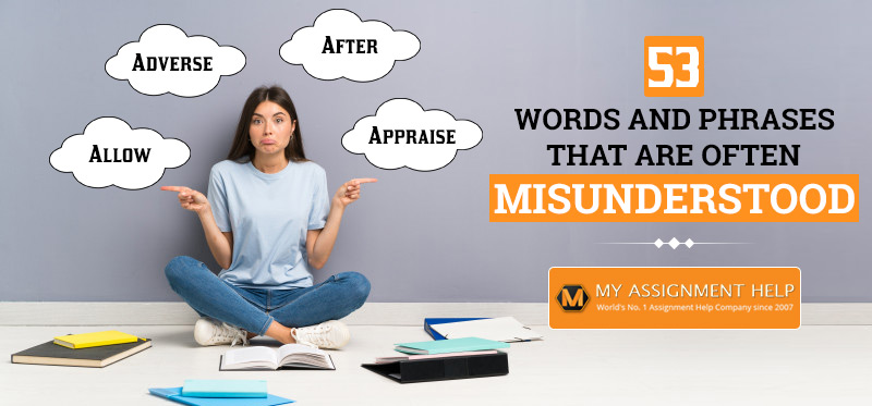 53 Words and Phrases That Are Often Misunderstood