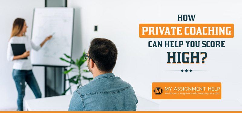 How Private Coaching Can Help You Score High