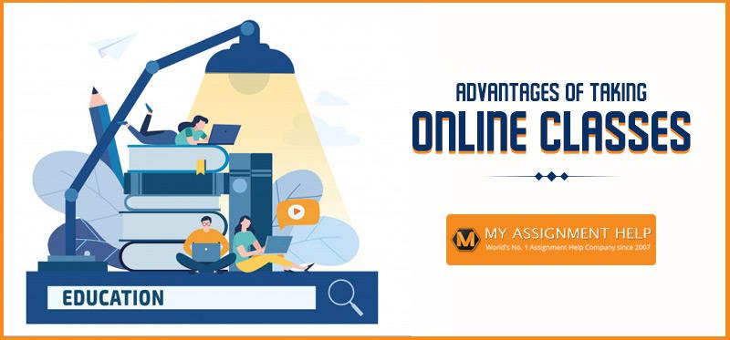 Advantage of Taking Online Classes