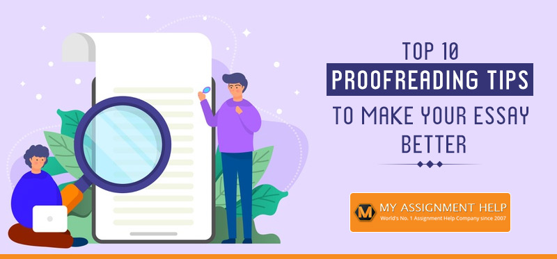 Proofreading Tips to Make Your Essay Better