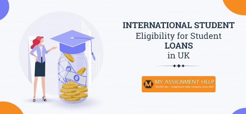 International Student Eligibility for Student Loans in UK