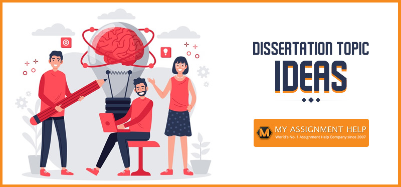 Dissertation Topic Ideas