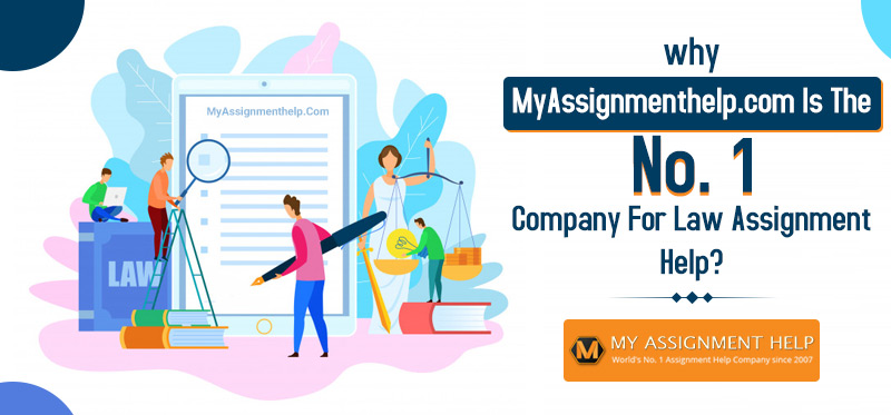 MyAssignmenthelp.com Is The Most Authentic Law Assignment Help Service Provider