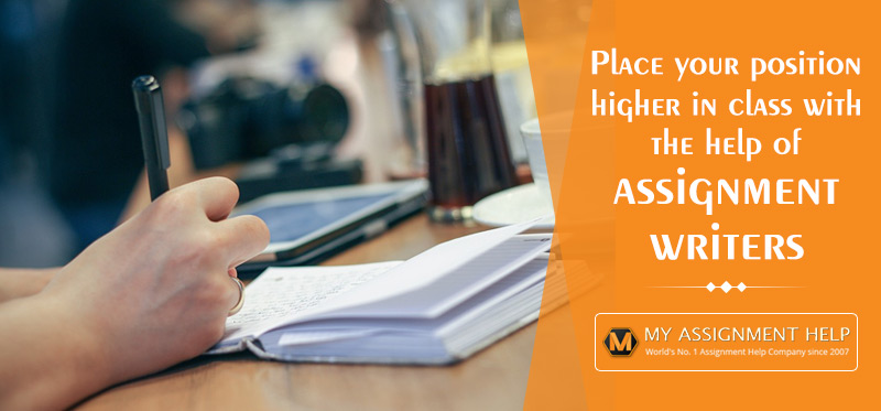 Place your position higher in class with the help of assignment writers