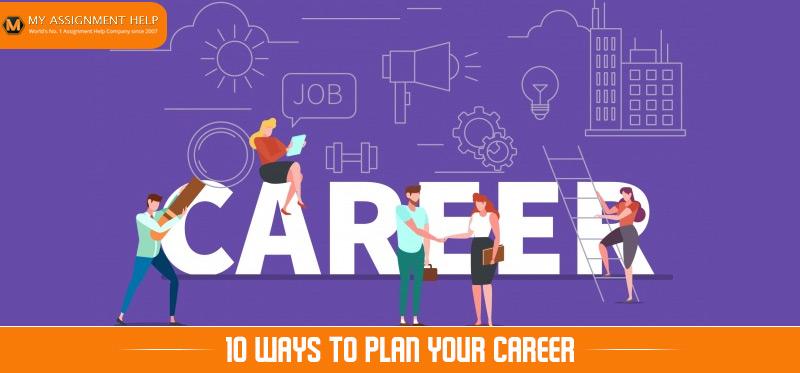 10 Ways to Plan Your Career