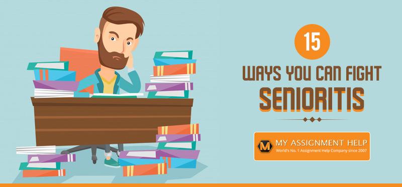 15 Ways You Can Fight Senioritis