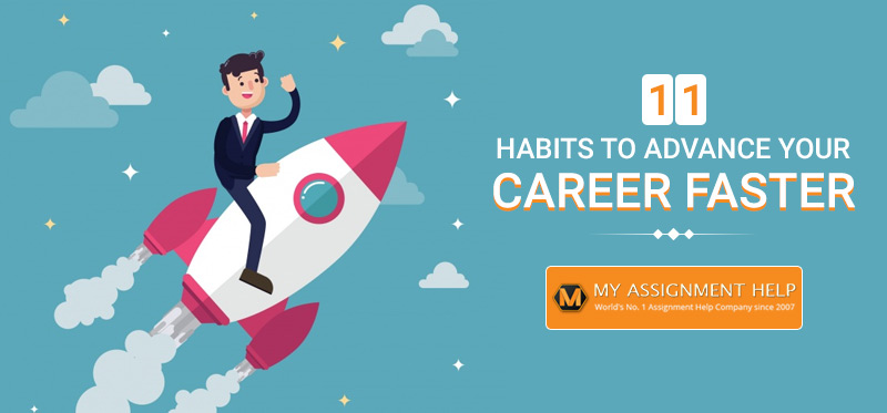 11 Habits to Advance Your Career Faster