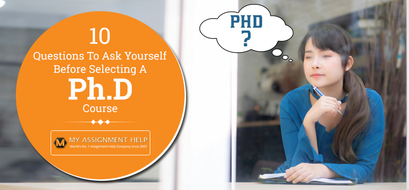 Ask Yourself Before Selecting a Ph.D. Course