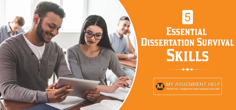 6 Essential Dissertation Survival Skills