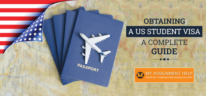 Obtaining a US Student Visa - A Complete Guide