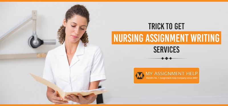 Trick to Get Nursing Assignment
