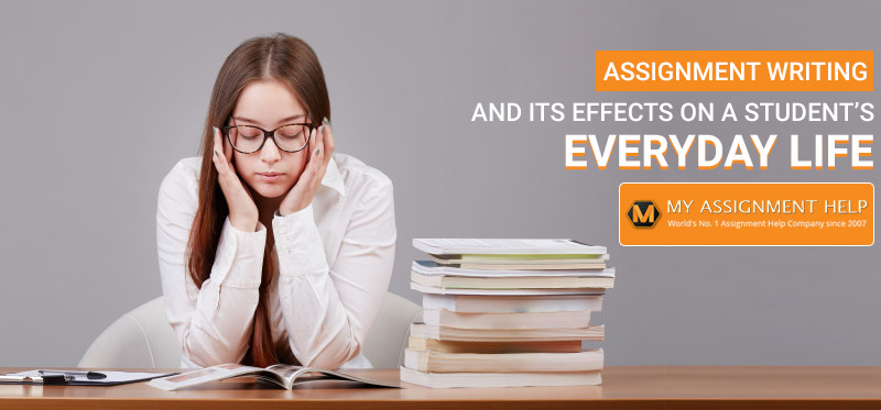 Assignment Writing and Its Effects