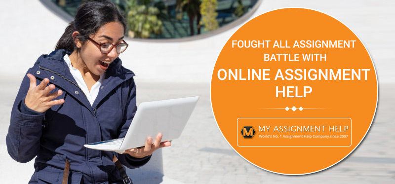 Assignment Battle with Online Assignment Help