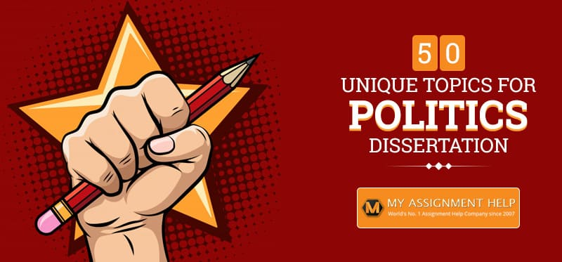 Topics For Politics Dissertation