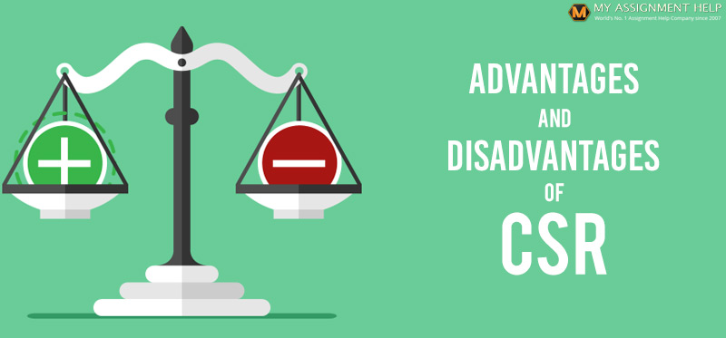 Advantages and Disadvantages of CSR